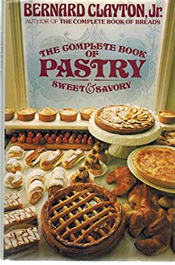 Complete Book of Pastry 9780671530747