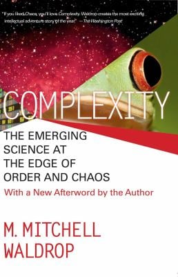 Complexity: The Emerging Science at the Edge of Order and Chaos 9780671872342