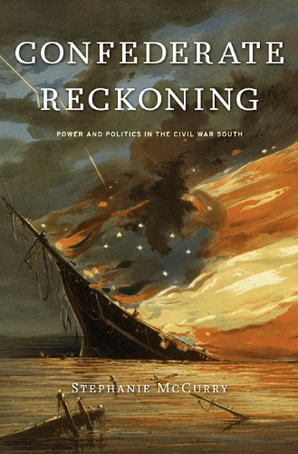 Confederate Reckoning: Power and Politics in the Civil War South 9780674045897