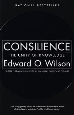 Consilience: The Unity of Knowledge 9780679768678