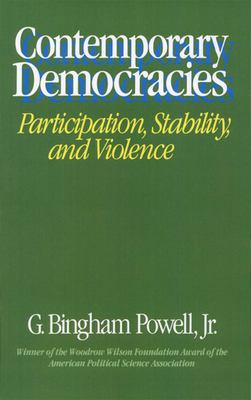 Contemporary Democracies: Participation, Stability, and Violence 9780674166875