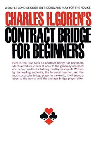 Contract Bridge for Beginners: A Simple Concise Guide for the Novice (Including Point Count Bidding) 9780671210526