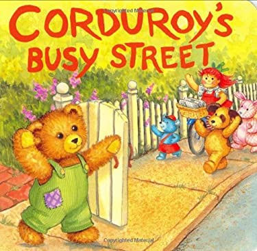 Corduroy's Busy Street 9780670814961