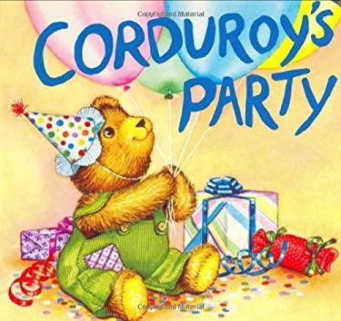 Corduroy's Party 9780670805204