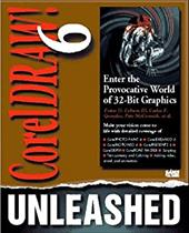 CorelDRAW! 6 Unleashed with 2 CD-ROMs