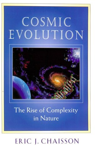 Cosmic Evolution: The Rise of Complexity in Nature 9780674003422