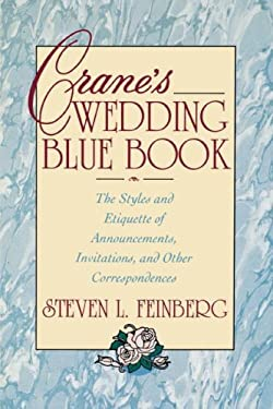 Crane's Wedding Blue Book: Styles & Etiquette of Announcemnts, Invitatns & Othr 9780671796419