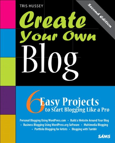 Create Your Own Blog 9780672335976