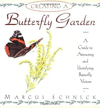 Creating a Butterfly Garden 9780671892463