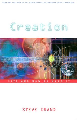 Creation: Life and How to Make It 9780674011137