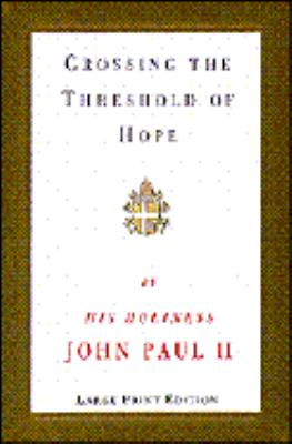 Crossing the Threshold of Hope 9780679440840