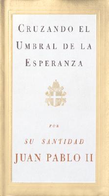 Cruzando El Umbral de La Esperanza 9780679765622