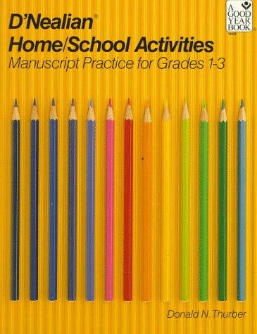 D'Nealian Handwriting Home/School Activities, Manuscript, Grades 1 Through 3 9780673185358