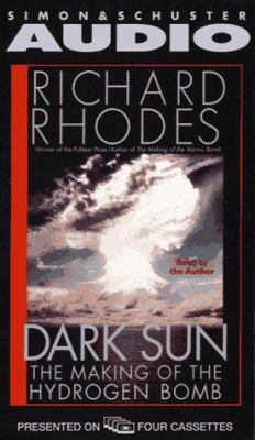 Dark Sun the Making of the Hydrogen Bomb 9780671529871