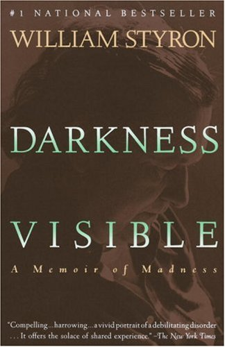 Darkness Visible: A Memoir of Madness 9780679736394