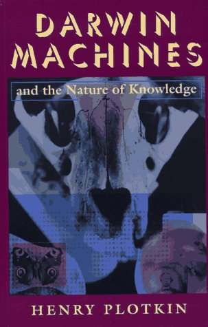 Darwin Machines and the Nature of Knowledge 9780674192812