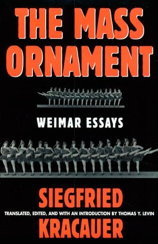 Das Ornament Der Masse: Essays: Weimar Essays 9780674551633