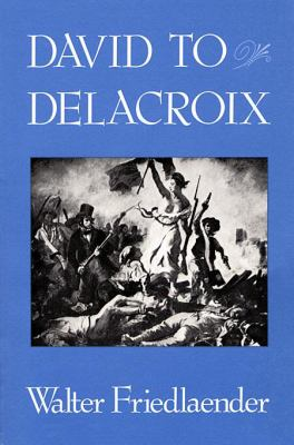 David to Delacroix 9780674194014