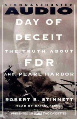 Day of Deceit: The Truth about FDR and Pearl Harbor 9780671047078