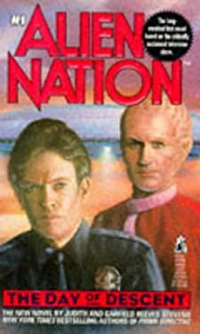 Day of Descent (Alien Nation 1): Day of Descent 9780671735999