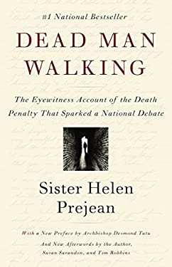 Dead Man Walking: An Eyewitness Account of the Death Penalty in the United States 9780679751311