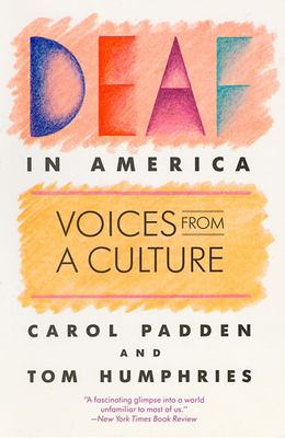 Deaf in America: Voices from a Culture 9780674194243