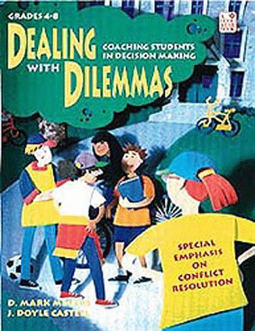 Dealing with Dilemmas: Coaching Students in Decision Making 9780673363695