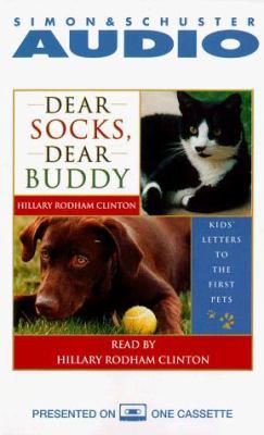 Dear Socks, Dear Buddy: Kids' Letters to the First Pets 9780671043681