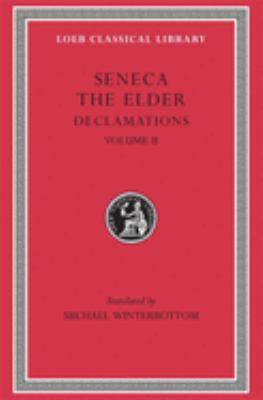 Declamations, Volume II: Controversiae, Books 7-10. Suasoriae. Fragments 9780674995116