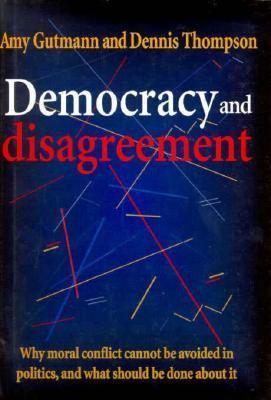 Democracy and Disagreement 9780674197657