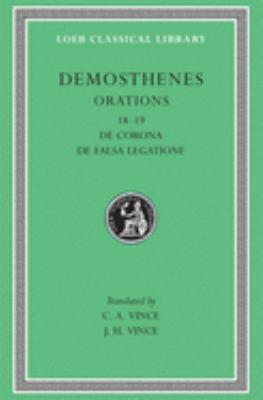 Orations, Volume II: Orations 18-19: de Corona, de Falsa Legatione 9780674991712