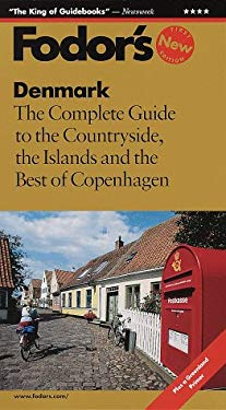Denmark: The Complete Guide to the Countryside, the Islands and the Best of Copenhagen 9780679036159
