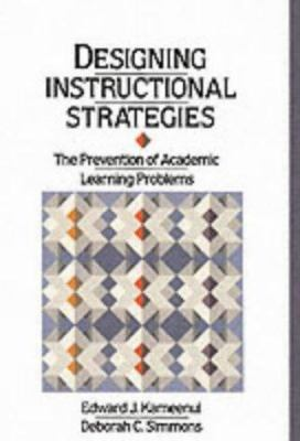 Designing Instructional Strategies: The Prevention of Academic Learning Problem 9780675210041