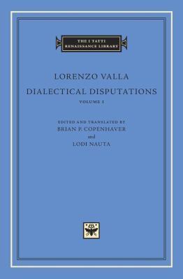 Dialectical Disputations, Volume 1: Book I 9780674055766