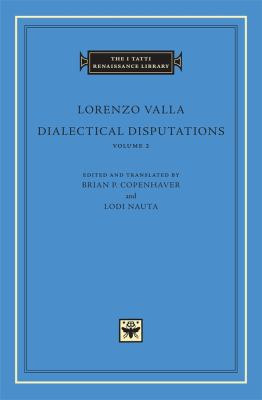 Dialectical Disputations, Volume 2: Books II-III 9780674061408