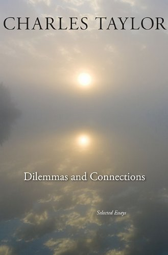Dilemmas and Connections: Selected Essays 9780674055322