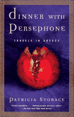 Dinner with Persephone: Travels in Greece 9780679744788