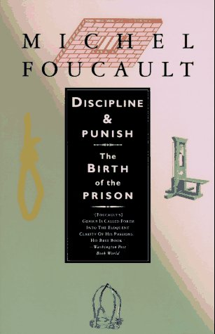 Discipline & Punish: The Birth of the Prison 9780679752554