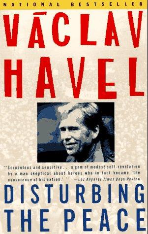Disturbing the Peace: A Conversation with Karel Huizdala 9780679734024