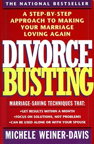 Divorce Busting: A Revolutionary and Rapid Program for Staying Together 9780671797256