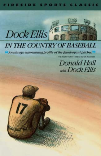 Dock Ellis in the Country of Baseball 9780671659882