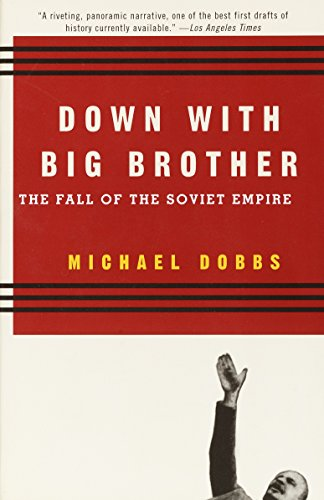 Down with Big Brother: The Fall of the Soviet Empire 9780679751519