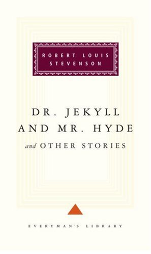 Dr. Jekyll and Mr. Hyde and Other Stories 9780679405382