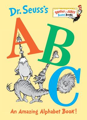 Dr. Seuss's ABC: An Amazing Alphabet Book! 9780679882817