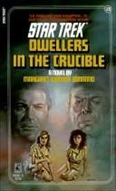 Dwellers in the Crucible 2432420