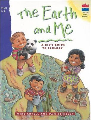 Earth and Me: A Kid's Guide to Ecology 9780673361356