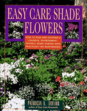 Easy Care Shade Flowers 9780671755676