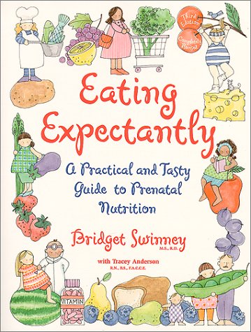 Eating Expectantly: Revised and Updated 9780671318208