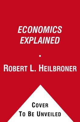 Economics Explained 9780671645564