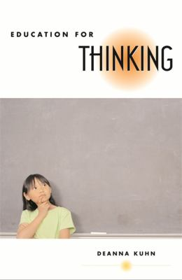 Education for Thinking 9780674027459